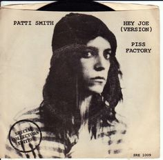 La cover del primo singolo di Patti Smith, 'Piss Factory', ispirato ad un tremendo episodio della sua giovinezza. su http://cultstories.altervista.org/patty-smith-dal-cesso-successo-piss-factory/ #music #rock #cultstories Cult Stories