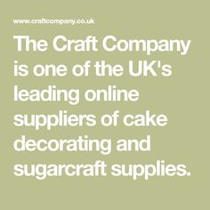 The Craft Company is one of the UK's leading online suppliers of cake decorating and sugarcraft supplies. Sugarcraft Supplies, Cupcake Supplies, Cake Decorating Supplies, The Craft Company, Cake Makers, How To Make Diy, Xmas, Crafts, Manualidades