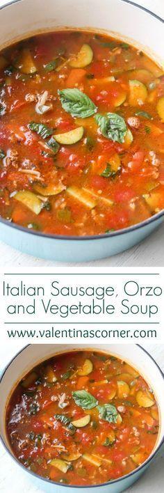 Italian Sausage, Orzo and Vegetable Soup. Comfort food. ValentinasCorner.com