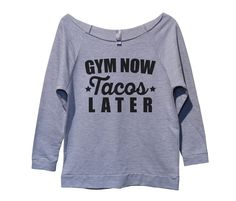 Gym Now Tacos Later Womens 3/4 Long Sleeve Vintage Raw Edge Shirt