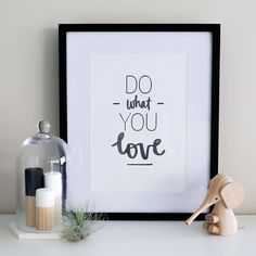 Sunday evening inspo - do what you love! This print by @pennedblack is such a great reminder to follow your dreams. Heading into the new week if you're not already doing what you love now is a great time to get started! #whitefoxstyling by whitefoxstyling