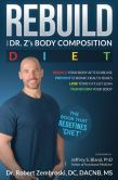 Rebuild: With Dr. Z's Body Composition Diet