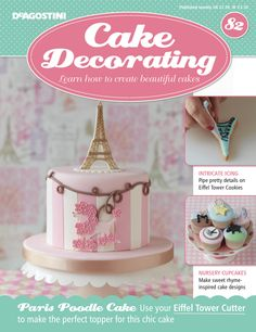In this weeks issue of magazine, we show you how to pretty details on your and create sweet nursery inspired All this plus your Eiffel Tower Cutter! Cake Decorating Magazine, Piping Icing, Fondant Figures, Beautiful Cakes, Cake Designs, Mousse, Cupcake Cakes, Food And Drink, Cookies