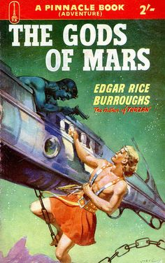 The Gods of Mars by Edgar Rice Burroughs. Cover art by Jas E. Science Fiction Kunst, Classic Sci Fi Books, John Carter Of Mars, Pulp Magazine, Journey, Pulp Art, Retro Futurism, Sci Fi Art, Illustrations