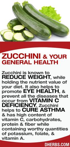 Zucchini is known to reduce weight, while holding the nutrient value of your diet. It also helps to promote eye health, & prevent all the diseases that occur from vitamin C deficiency. Zucchini helps to cure asthma & has high content of vitamin C, carbohydrates, protein & fiber while containing worthy quantities of potassium, folate, & vitamin A.
