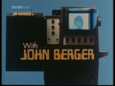 """John Berger / Ways of Seeing , Episode 2 (1972) Very interesting view if the differences between men and women. Good discussion starter, is it still true? """"Men see the world, women see the world seeing them."""""""