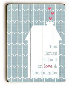 'Love & Shenanigans' Wall Art