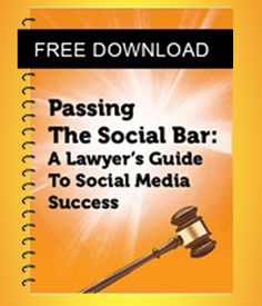 Passing The Social Bar: A lawyer's Guide to Social Media Success. http://lawyersandsocialmedia.com/