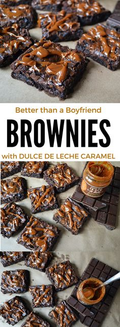 Better than a Boyfriend Brownies are the BEST chocolate brownie recipe out there. It's super simple and can be done in one bowl in no time at all. Rich, chewy brownies will satisfy your chocolate cravings. Top with dulce de leche caramel.