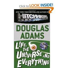 Life, the Universe and Everything (Hitchhiker's Trilogy): Douglas Adams: 9780345391827: Amazon.com: Books