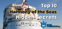 Royal Caribbean's Harmony of the Seas is a massive cruise ship, packed to the brim with lots of things to see and do.  With a ship that large, it ca...