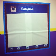 Instagram Bulletin Board to display student work and pictures of classroom projects.