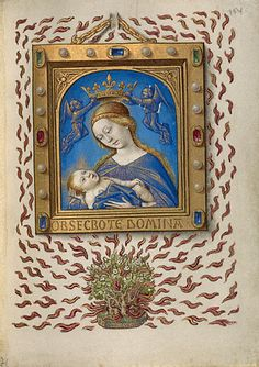 Madonna of the Burning Bush Georges Trubert French, Provence, about 1480 - 1490 Tempera colors, gold leaf, and gold paint on parchment 4 1/2 x 3 3/8 in. MS. 48, FOL. 154