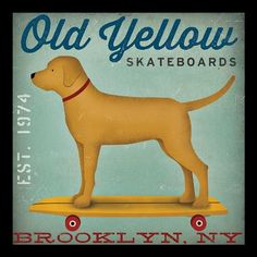 Amazon.com - FRAMED Old Yellow Skateboards Golden Yellow Lab Dog on Skateboard Brooklyn NY by Ryan Fowler 12x12 Skateboard Signs Dogs Labrador Animals Art Print Poster Vintage Advertising -