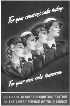 United States World War I soldiers propaganda | Recruiting poster for women during World War II.