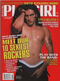 Peter Steele of the rock band Type O-Negative posed nude for Playgirl Magazine, Aug. Peter Steele, James Hetfield, Keith Richards, Bon Jovi, Metallica, Playboy, Type 0 Negative, Story Of Peter, Thing 1