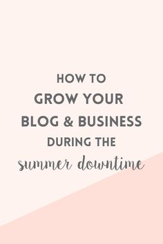 For a lot of bloggers and business owners, summer is the time of the year when business stops and traffic slows down. If you follow these simple strategies you can grow your blog and business during the summer downtime and get ready for the crazy autumn and winter months.