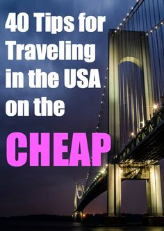 THIS IS AN AMAZING ARTICLE!!!! 40 Tips for Traveling in the US on the Cheap - rtw Travel Guide | rtw Travel Guide