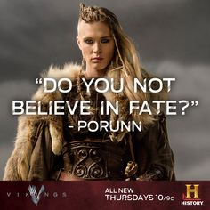 True #Vikings are always prepared to face their fate and take on whatever the gods bring their way.