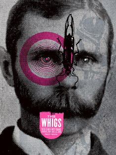 The Whigs Concert Poster by Aesthetic Apparatus