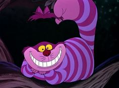 Cheshire Cat of course