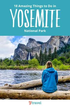 18 best things to do in Yosemite National Park. Including tips on best hikes in Yosemite, scenic drives, waterfalls and viewpoints to see, where to stay in Yosemite, restaurants, food and places to eat, getting there, and much more. Don't visit Yosemite California until you have read this Yosemite travel guide.  #Yosemite #California #travel #traveltips #yosemitenationalpark #nationalparks #nationalpark #usatravel #vacation #familytravel