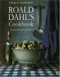 i want. roald dahl's cookbook.
