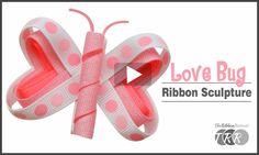 How To Make A Love Bug Ribbon Sculpture, YouTube Thursday - The Ribbon Retreat Blog