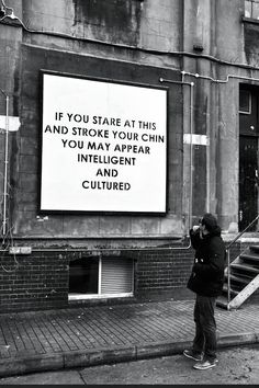 SARCASTIC STREET ART UK-based artist, Mobstr is leaving snippy little messages on London's walls. They're mostly simple sentences minimalist in nature and loaded with attitude. Banksy, Funny Signs, Funny Memes, Funniest Jokes, Funny Videos, Passive Aggressive, Street Art Graffiti, Street Artists, Public Art