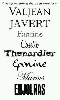 fonts + Les Miserables = best