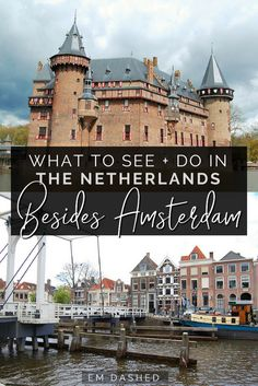 There's more to see in Netherlands than Amsterdam. Click through for guides and tips for a range of other Dutch cities and towns -- including the Wadden Islands, Zwolle, Giethoorn, Maastricht, Valkenburg, the Hague, Nijmegen, and more.