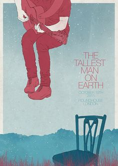The Tallest Man on Earth tribute poster: