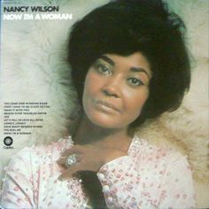Nancy Wilson - Now I'm A Woman at Discogs
