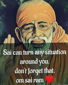 Lord Shiva Pics, Shirdi Sai Baba Wallpapers, Happy Morning Quotes, Sai Baba Quotes, Baba Image, Religious People, Om Sai Ram, Different Quotes, God Pictures
