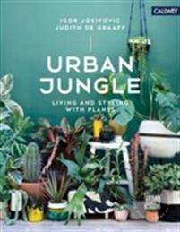 Pris: 241,-. innbundet, 2016. Sendes innen 2‑5 virkedager.. Kjøp boken Urban Jungle: Living and Styling with Plants av Igor Josifovic, Judith De Graaff (ISBN 9783766722447) hos Adlibris.com. Fri frakt fra 299 kr. Vi har mer enn 10 millioner bøker, finn din neste leseopplevelse i dag! Alltid lave priser, fri frakt over 299,- | Adlibris