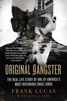 32d23dc3e06e Original Gangster: The Real Life Story of One of America's Most Notorious  Drug Lords New