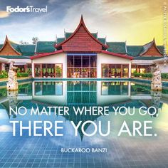 Travel Quote of the Week: On Discovering Where You Are   Fodor's