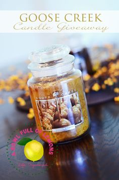 Goose Creek Candle giveaway at A Bowl Full of Lemons this week! Fall Candles, Best Candles, Goose Creek Candles, Best Smelling Candles, Home Scents, Scented Wax, Burning Candle, Holiday Fun, Candle Jars