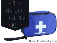 Make your own natural first aid kit! It's really not as difficult as it may seem. Most of the items that make up a good natural first aid kit can be bought at your local drug store.  Read more: http://naturalfamilytoday.com/health/all-natural-first-aid-kit/#ixzz2ZJQg5Exw