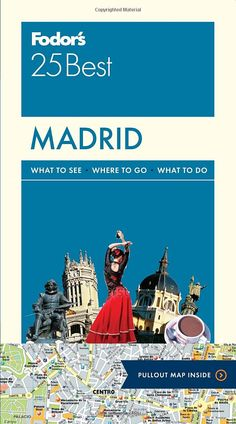Madrid (Fodor's 25 Best) - Top lodging and dining picks for every budget; The city's top museums, from modern art at the Museo Nacional Reina Sofía to works by Goya and El Greco at the Prado; Best cafés, tapas bars, and restaurants for traditional Spanish fare Beautiful churches, parks, and plazas; Kid-friendly attractions, including the Parque de Atracciones at Casa de Campo and the Aquópolis water park Excursions to El Escorial, Segovia, Toledo, and Aranjuez...