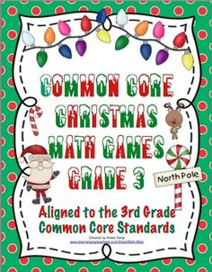 Common Core Christmas Math Games 3rd Grade - These games make great centers, small group activities, or whole group fun! They are perfect for keeping student s engaged and motivated during the month of December! $