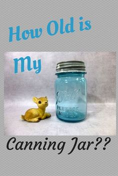 A Vintage Education ~ Dating Old Canning Jars