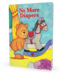 """Personalized """"No More Diapers"""" Children's Book- 36 Pages!!"""