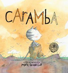 Portada a tamaño grande del cuento infantil Caramba ilustrado por la ilustradora canadiense Marie Louise Gay. http://libros-cuentos-infantiles-juveniles.elparquedelosdibujos.com/2015/09/caramba.html