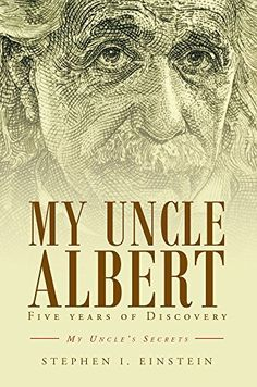 My Uncle Albert by Stephen I. Einstein, http://www.amazon.com/dp/B00TJ64NBS/ref=cm_sw_r_pi_dp_WQ3Dvb0Q7HXGG