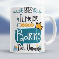 Pablo(name) is the best Father in the universe/ pablo eres el mejor Padre del universo. Godparent Gifts, Baby Boy Baptism, Gender Party, Baby Pillows, Good Good Father, Baby Month By Month, Mug Designs, My Dad, Fathers Day