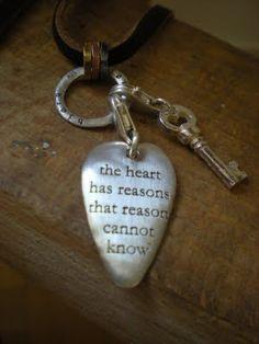 The heart has reasons ..... ♡