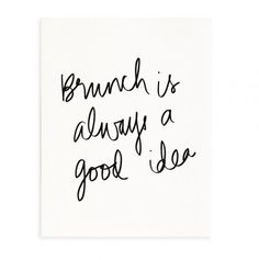 Sunday Brunch Quotes Mimosas Truths 50 New Ideas Food Quotes, Me Quotes, Funny Quotes, Quotable Quotes, Favorite Words, Favorite Quotes, Favorite Things, Brunch Quotes, Sunday Brunch