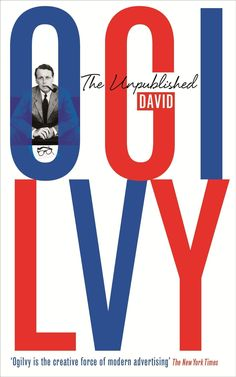 The Unpublished David Ogilvy, Miles Young