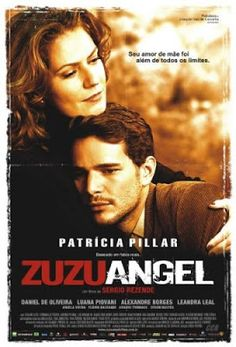 Zuzu Angel (2006) - Blog Almas Corsárias